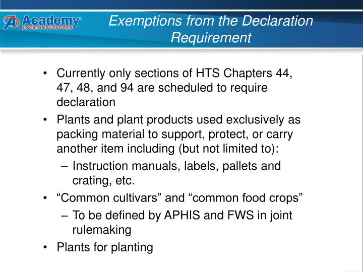 Exemptions from the Declaration Requirement