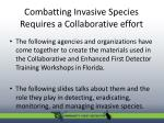 combatting invasive species requires a collaborative effort