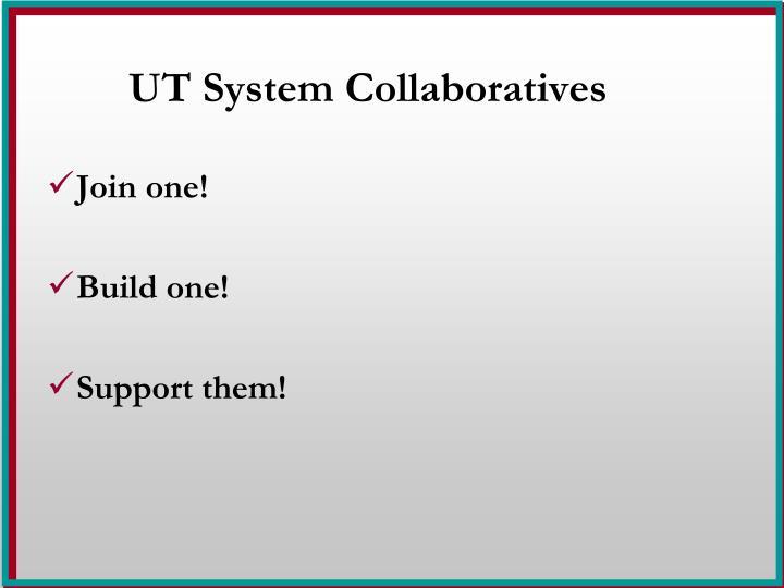 UT System Collaboratives
