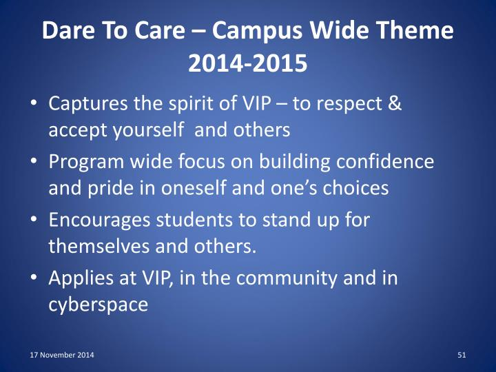 Dare To Care – Campus Wide Theme 2014-2015