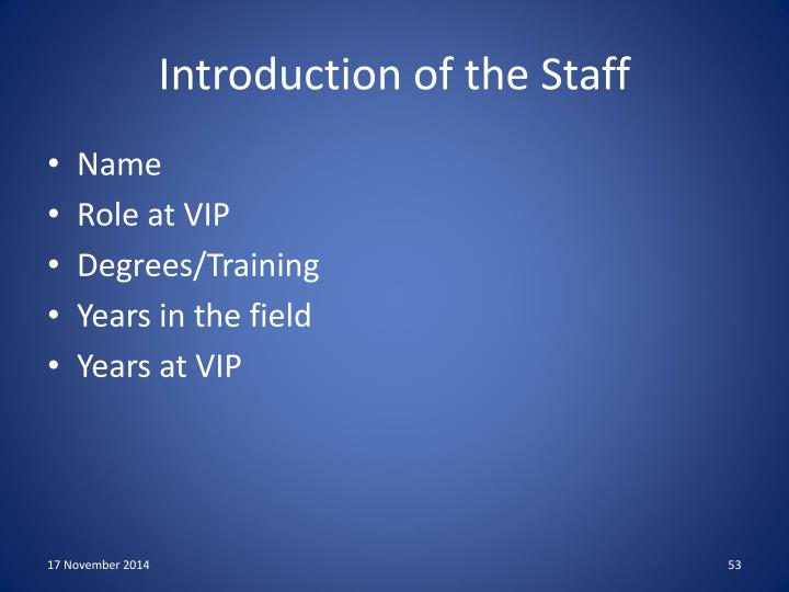Introduction of the Staff