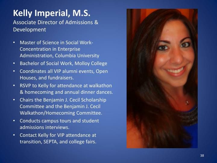 Kelly Imperial, M.S.