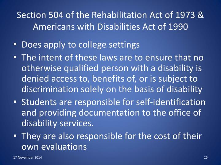 Section 504 of the Rehabilitation Act of 1973 & Americans with Disabilities Act of 1990