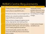 nibas centre requirements