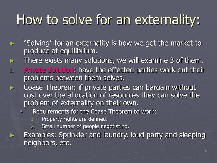 How to solve for an externality: