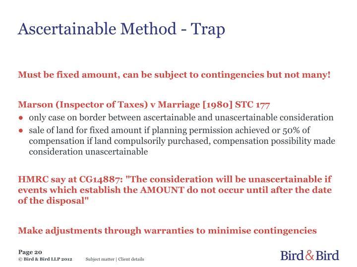 Ascertainable Method - Trap