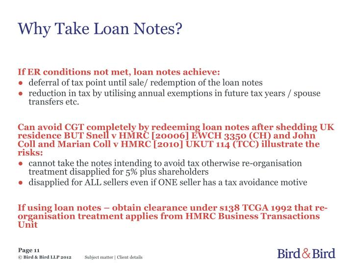Why Take Loan Notes?