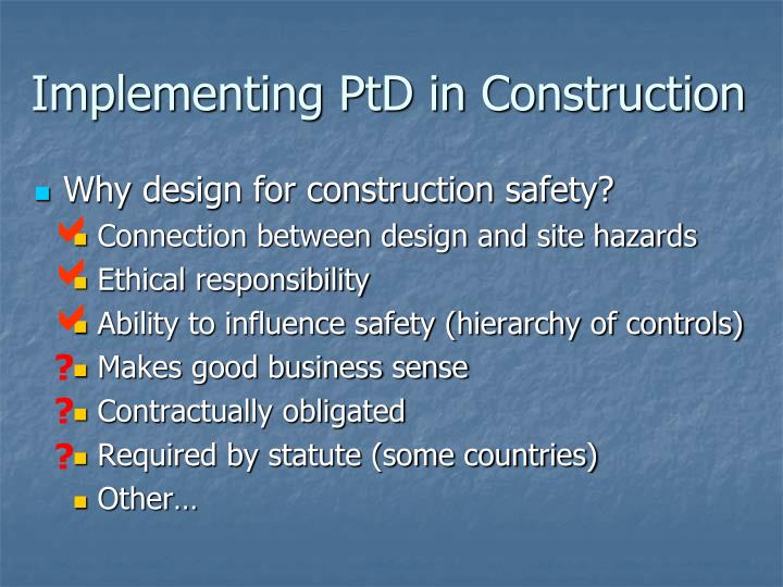 Implementing ptd in construction