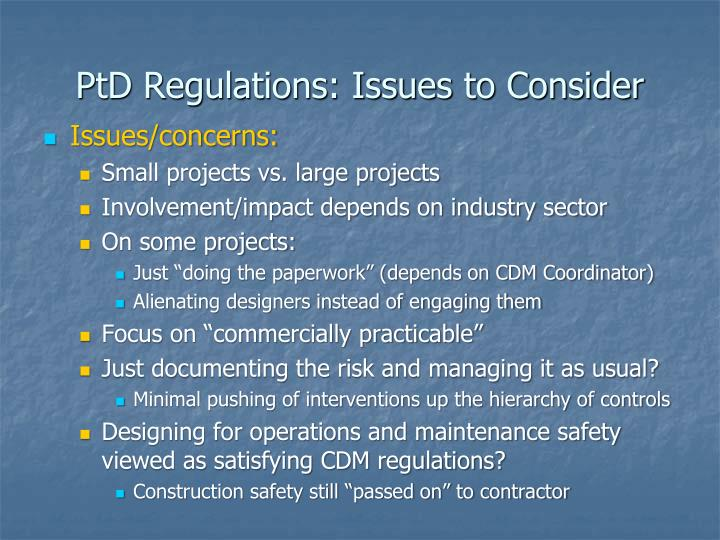 PtD Regulations: Issues to Consider