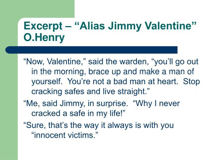 "Excerpt – ""Alias Jimmy Valentine""  O.Henry"