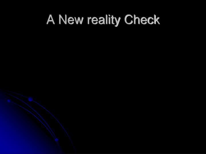 A New reality Check