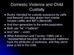 domestic violence and child custody
