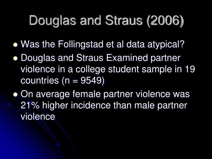 Douglas and Straus (2006)