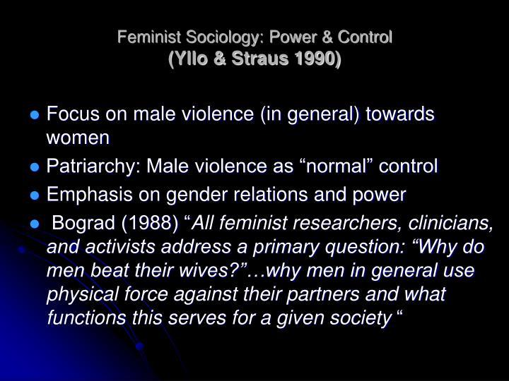Feminist Sociology: Power & Control