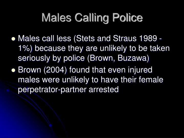 Males Calling Police