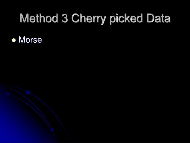 Method 3 Cherry picked Data