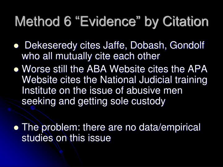 "Method 6 ""Evidence"" by Citation"