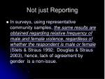 not just reporting