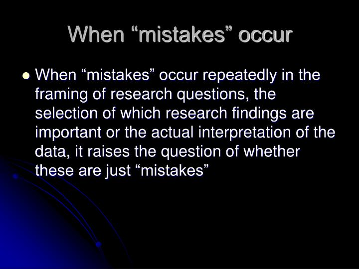 """When """"mistakes"""" occur"""