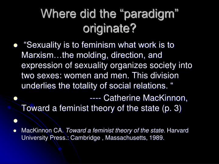 """Where did the """"paradigm"""" originate?"""