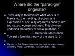 where did the paradigm originate