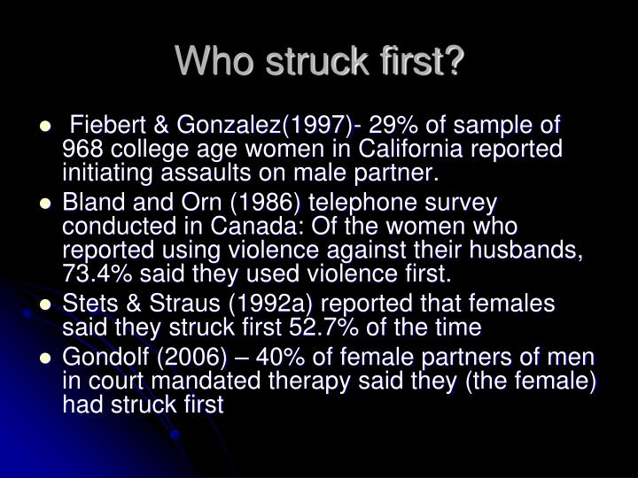 Who struck first?