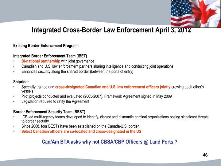 Integrated Cross-Border Law Enforcement April 3, 2012