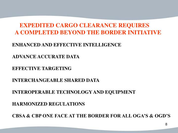 EXPEDITED CARGO CLEARANCE REQUIRES