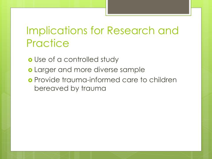 Implications for Research and Practice