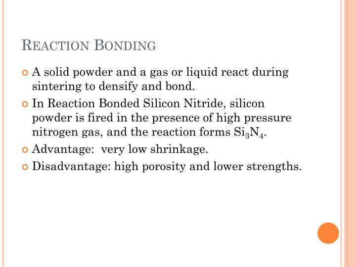 Reaction Bonding
