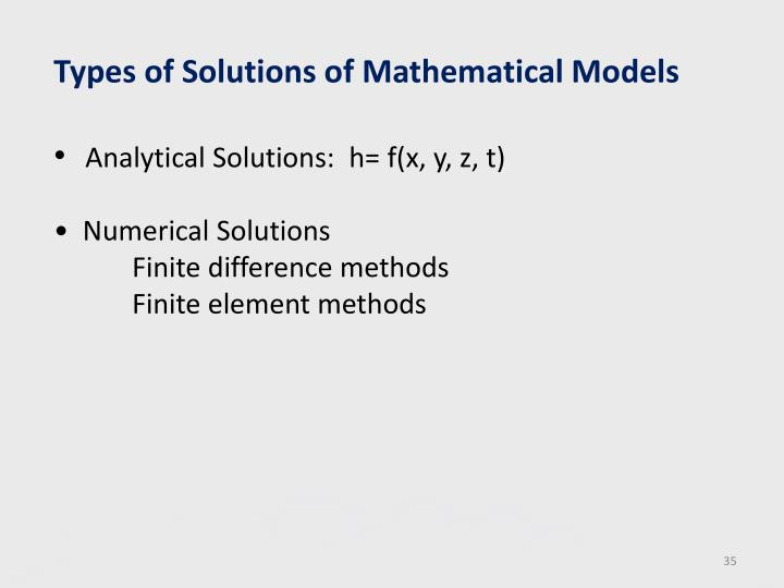 Types of Solutions of Mathematical Models