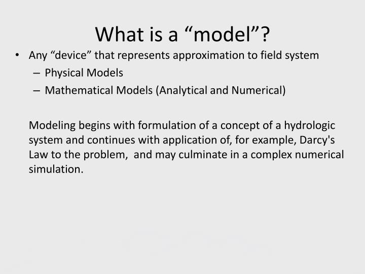 "What is a ""model""?"