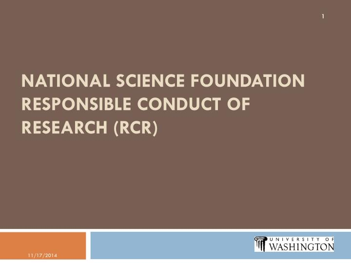 National science foundation responsible conduct of research rcr