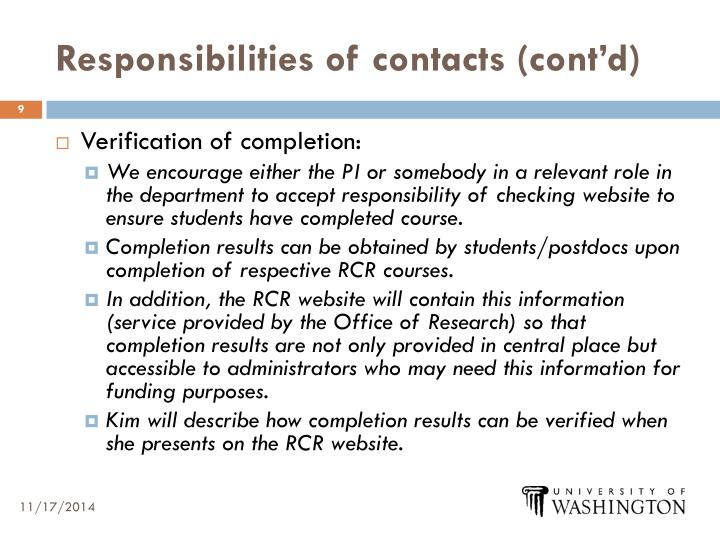 Responsibilities of contacts (cont'd)