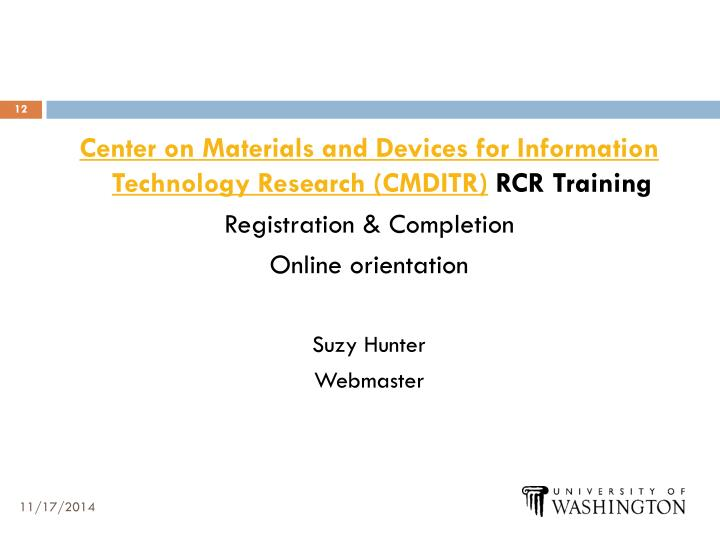 Center on Materials and Devices for Information Technology Research (CMDITR)