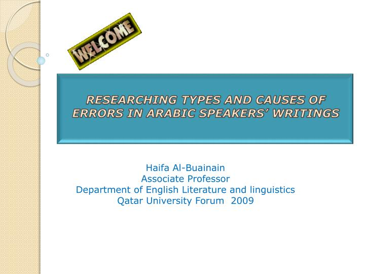 Researching types and causes of errors in arabic speakers writings