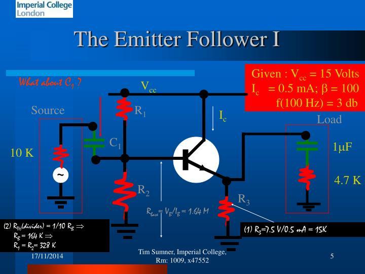 The Emitter Follower I