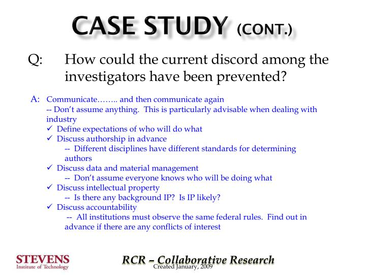 Q:How could the current discord among the investigators have been prevented?