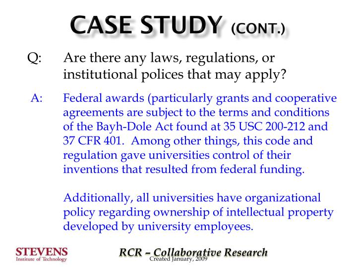 Q:Are there any laws, regulations, or institutional polices that may apply?