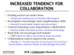 increased tendency for collaboration
