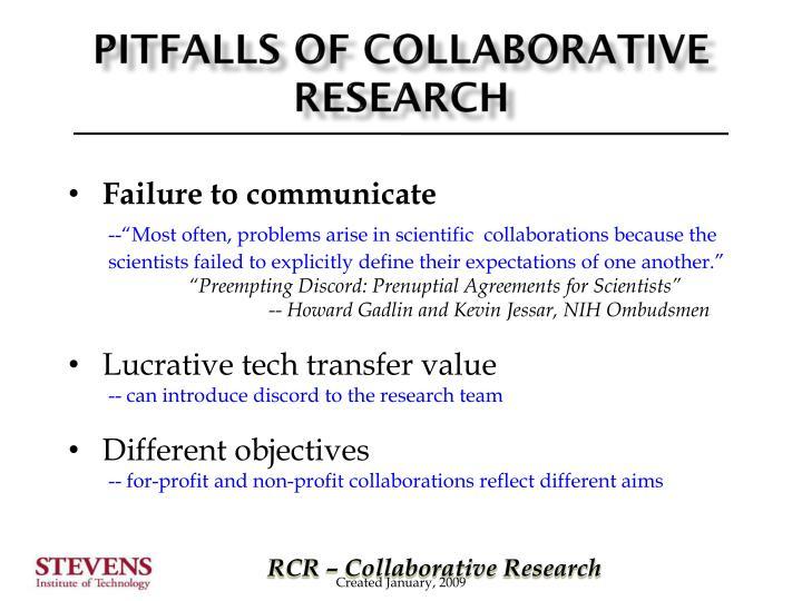 Pitfalls of collaborative research