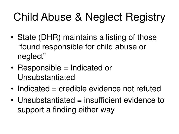 Child Abuse & Neglect Registry