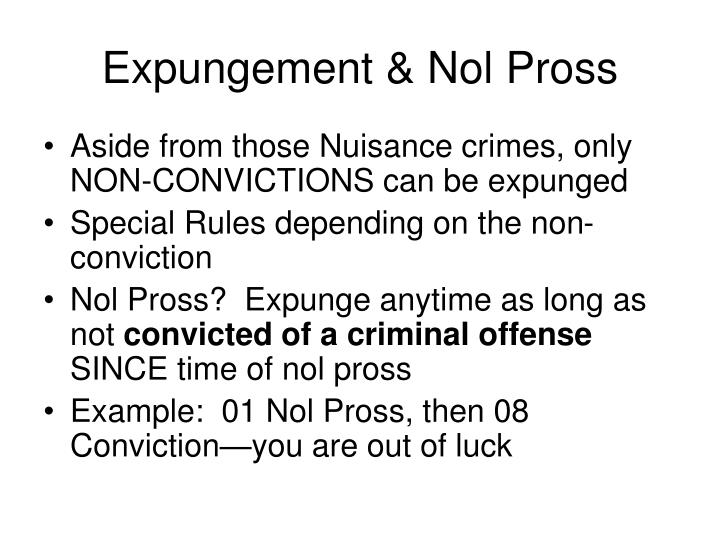 Expungement & Nol Pross
