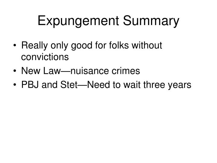 Expungement Summary