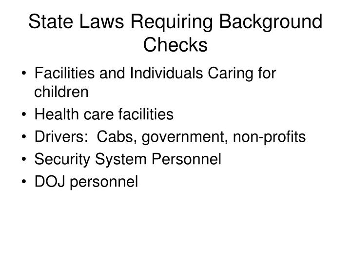 State Laws Requiring Background Checks