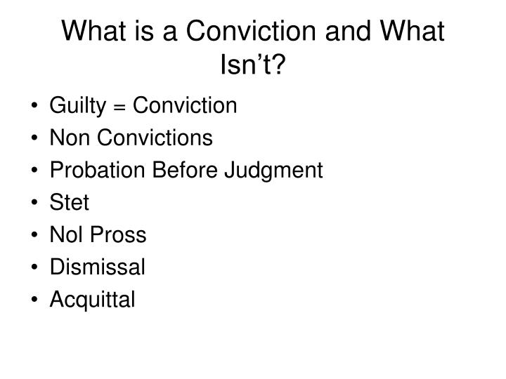 What is a Conviction and What Isn't?