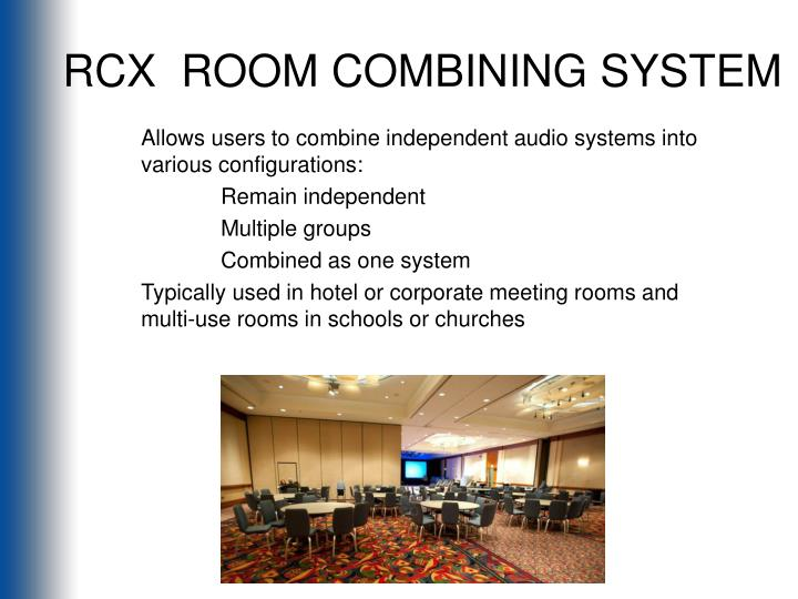 Rcx room combining system