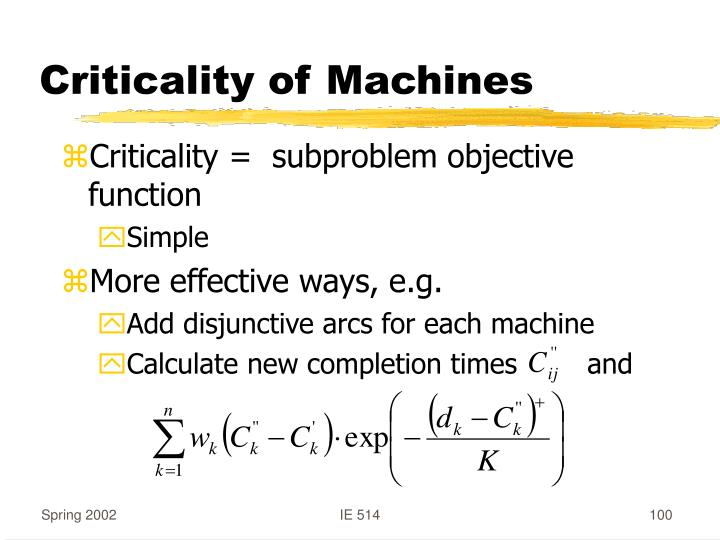 Criticality of Machines