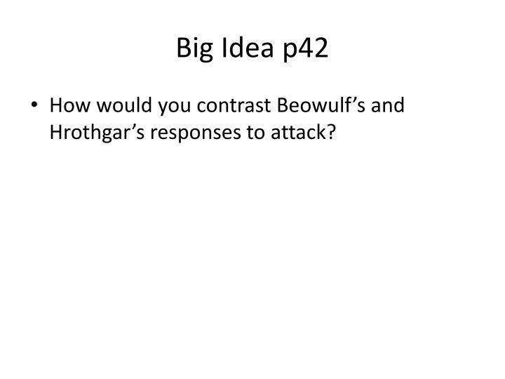 Big Idea p42