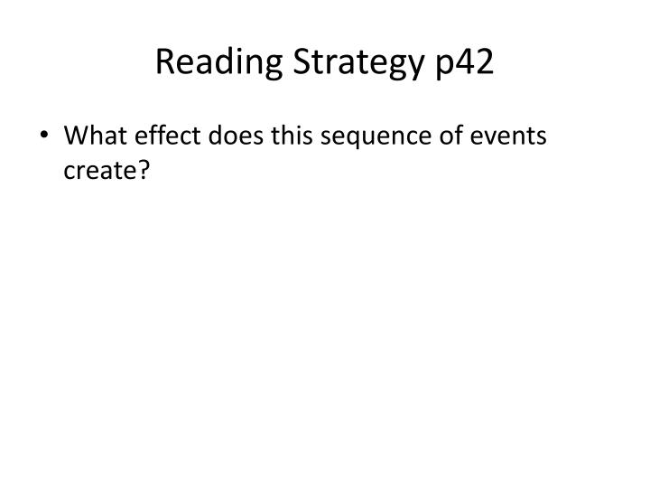 Reading Strategy p42